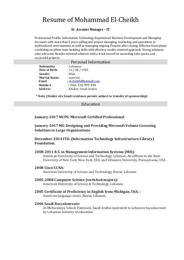 Resume of Mohammad El-Cheikh Sr. Account Manager – IT Professional Profile: Information Technology Experienced Business De...