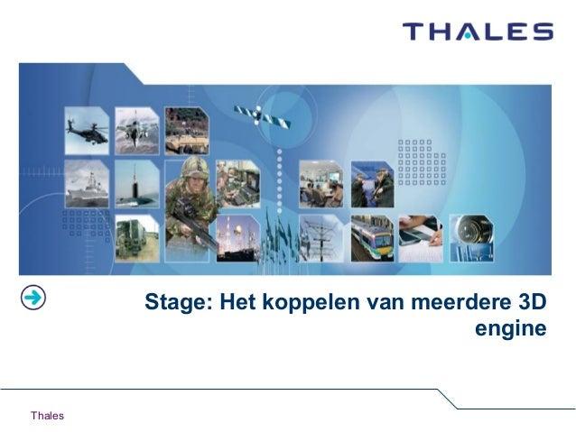 Thales Stage: Het koppelen van meerdere 3D engine
