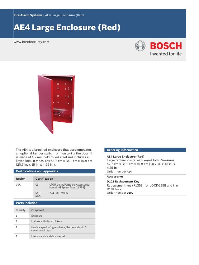 Fire Alarm Systems | AE4 Large Enclosure (Red) AE4 Large Enclosure (Red) www.boschsecurity.com The AE4 is a large red encl...