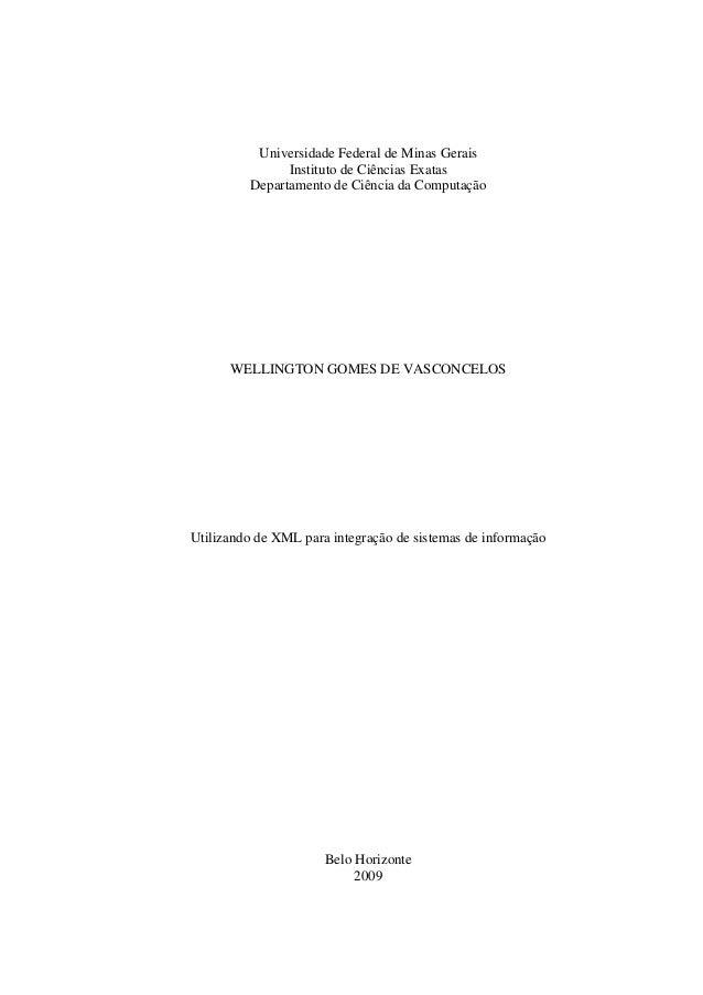 Universidade Federal de Minas Gerais Instituto de Ciências Exatas Departamento de Ciência da Computação WELLINGTON GOMES D...