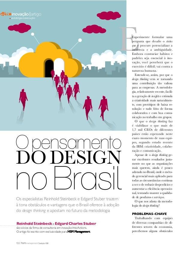 Os especialistas Reinhold Steinbeck e Edgard Stuber trazem à tona obstáculos e vantagens que o Brasil oferece à adoção do ...