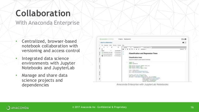• Centralized, browser-based notebook collaboration with versioning and access control • Integrated data science environme...