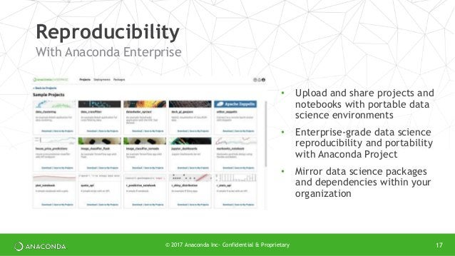 • Upload and share projects and notebooks with portable data science environments • Enterprise-grade data science reproduc...