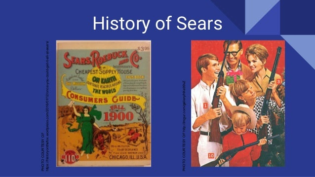 History of Sears PHOTOCOURTESYOF https://historyonthefox.wordpress.com/2016/01/12/once-you-could-get-it-all-at-sears/ PHOT...