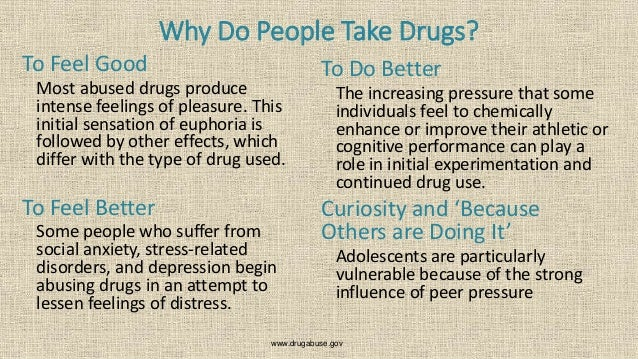 a discussion on why people use drugs Why do people do hard drugs  on the other hand, why do people use drugs like heroin/cocaine maybe this is a stupid question  want to add to the discussion.