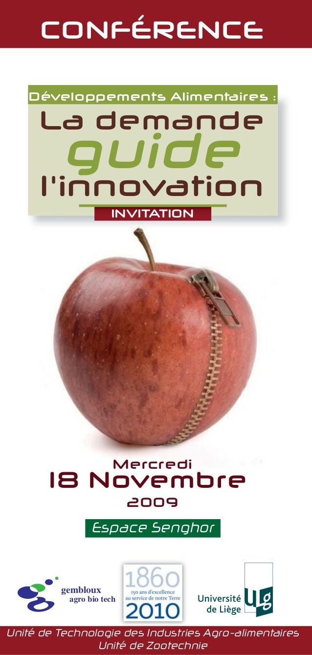 Développements Alimentaires : CONFÉRENCE Mercredi 18 Novembre 2009 Espace Senghor La demande l'innovation Unité de Technol...