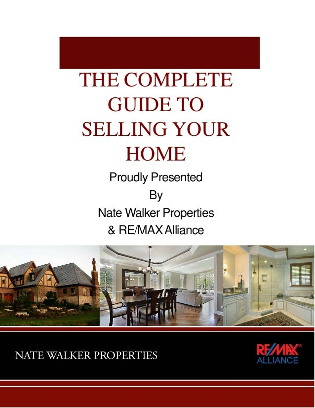 Nate Walker Properties Complete Guide To Selling Your Home