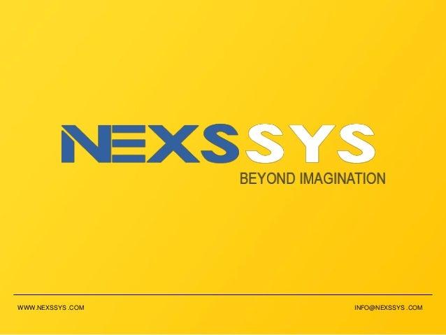 WWW.NEXSSYS .COM INFO@NEXSSYS .COM