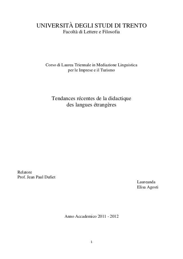 1 UNIVERSITÀ DEGLI STUDI DI TRENTO Facoltà di Lettere e Filosofia Corso di Laurea Triennale in Mediazione Linguistica per ...