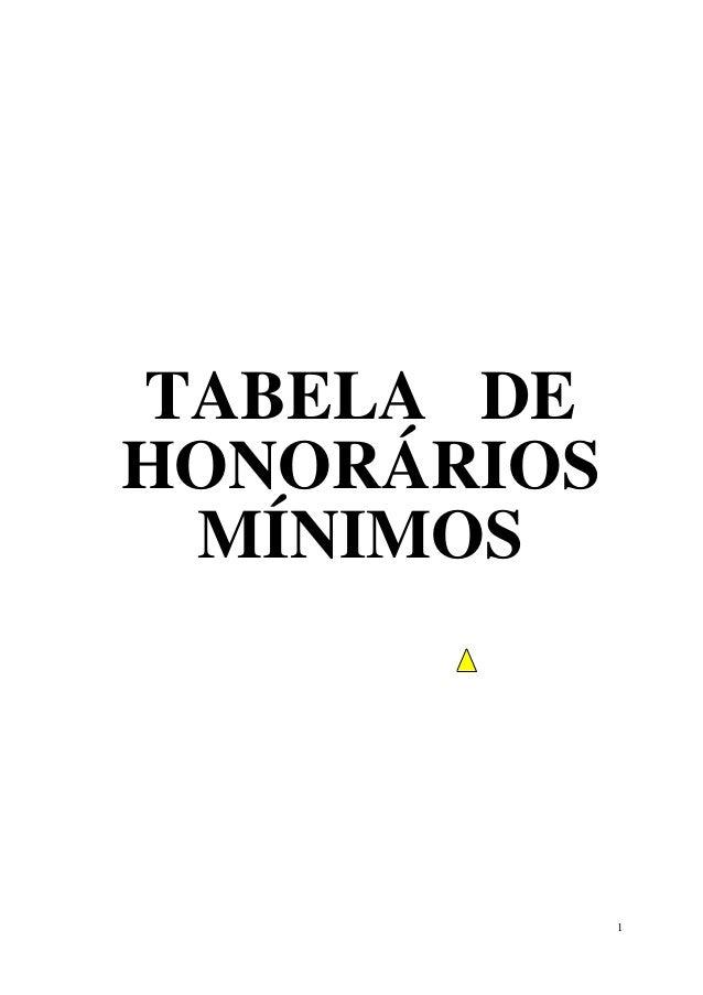 1 TABELA DE HONORÁRIOS MÍNIMOS