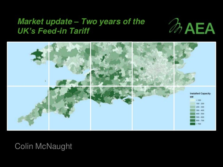 Market update – Two years of theUK's Feed-in TariffColin McNaught
