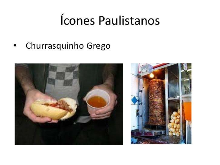 Ícones Paulistanos• Churrasquinho Grego