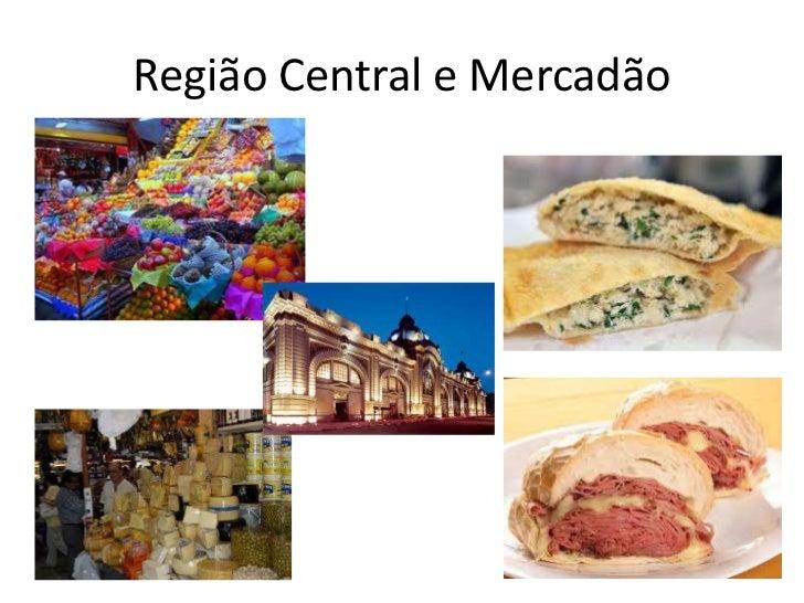 Região Central e Mercadão
