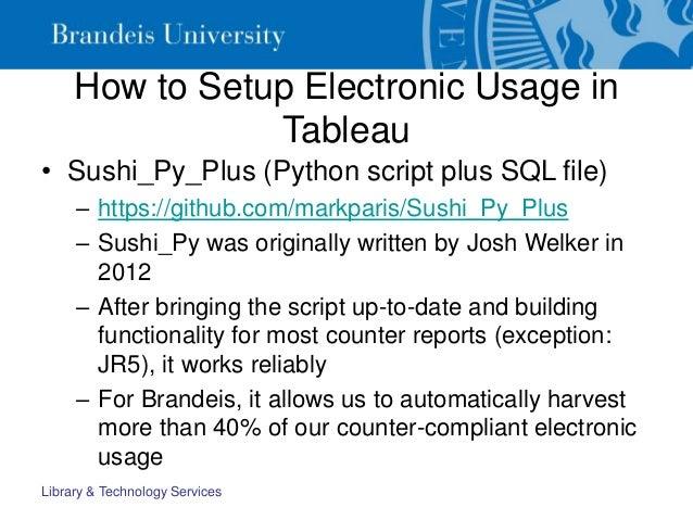 How to Setup Electronic Usage in Tableau • Sushi_Py_Plus (Python script plus SQL file) – https://github.com/markparis/Sush...
