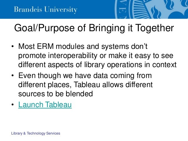Goal/Purpose of Bringing it Together • Most ERM modules and systems don't promote interoperability or make it easy to see ...