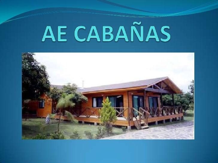 AE CABAÑAS<br />