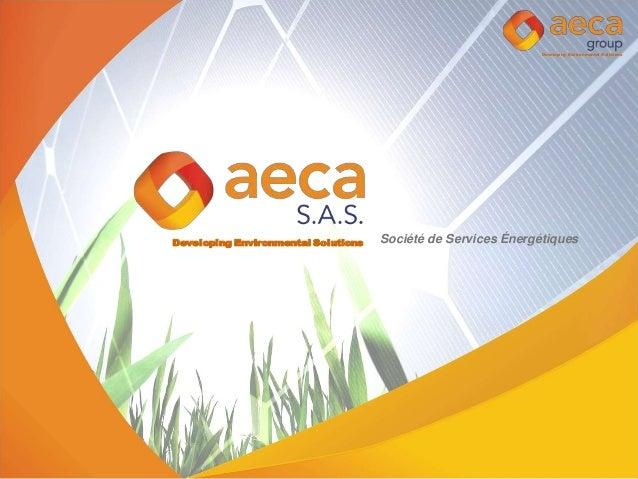 Developing Environmental Solutions Developing Environmental Solutions Société de Services Énergétiques
