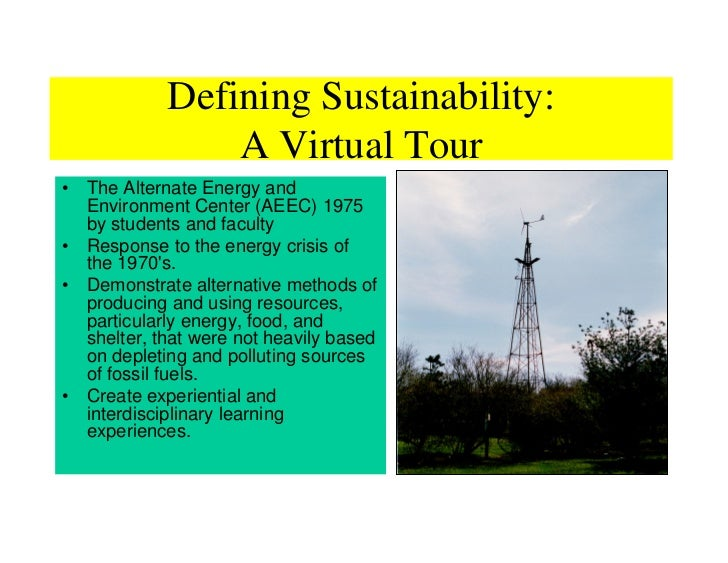 Defining Sustainability:                 A Virtual Tour • The Alternate Energy and   Environment Center (AEEC) 1975   by s...