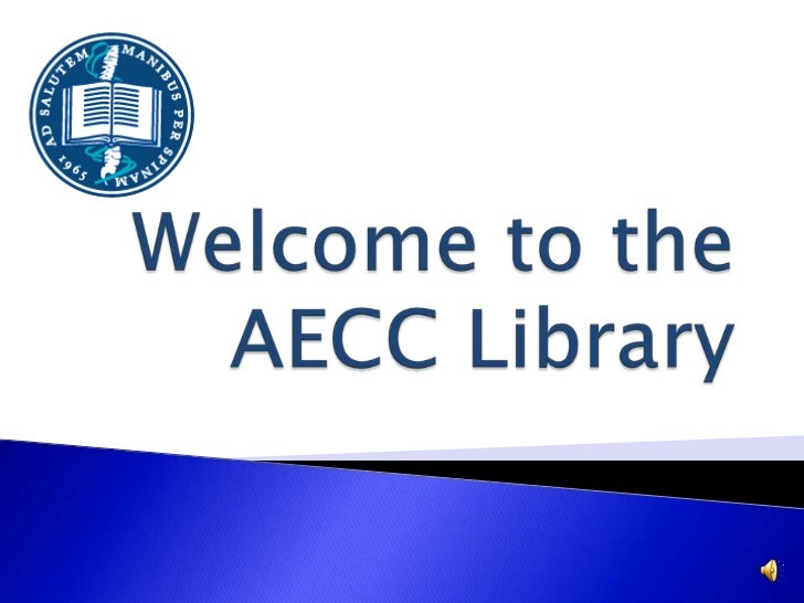 Welcome to the AECC Library<br />