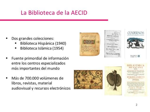 Conmemoración del 75 Aniversario  de la Biblioteca de la AECID, de Xavier Agenjo, director de Proyecyos de la Fundación Ignacio Larramendi Slide 2