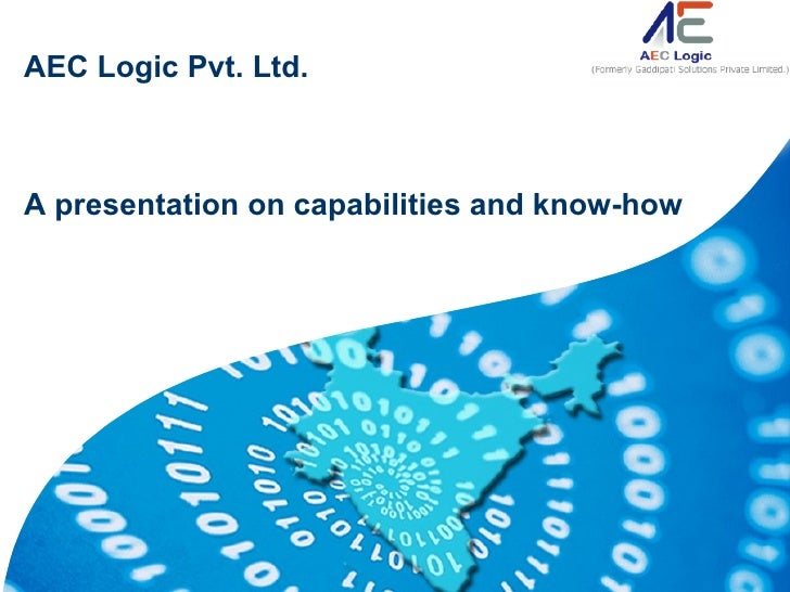 AEC Logic Pvt. Ltd.    A presentation on capabilities and know-how                                         WirelessIP Desi...