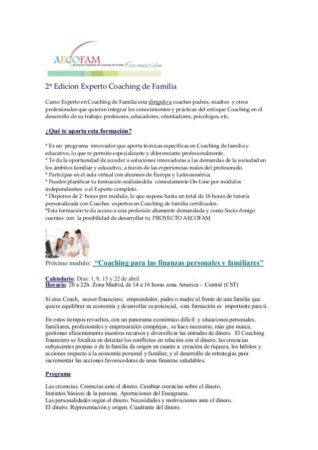 2ª Edicion Experto Coaching de FamiliaCurso Experto en Coaching de Familia esta dirigido a coaches padres, madres y otrosp...