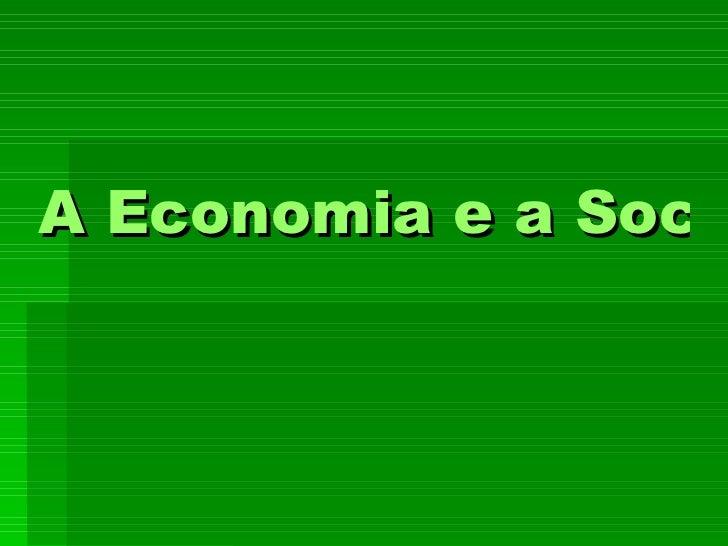 A Economia e a Sociedade