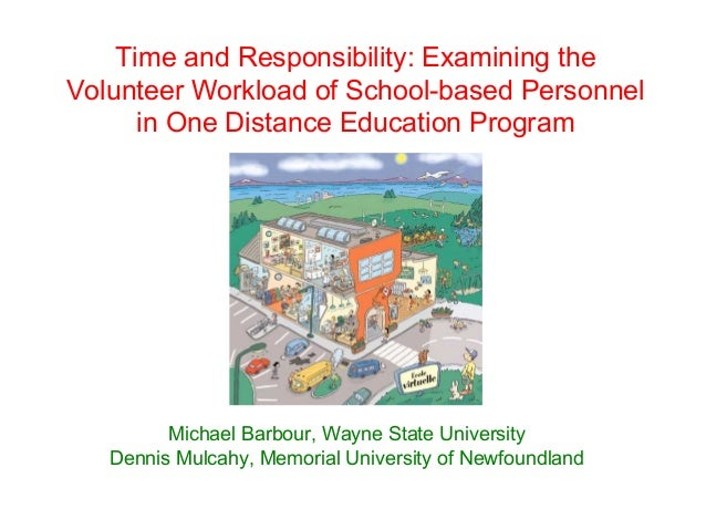 Time and Responsibility: Examining theVolunteer Workload of School-based Personnel      in One Distance Education Program ...