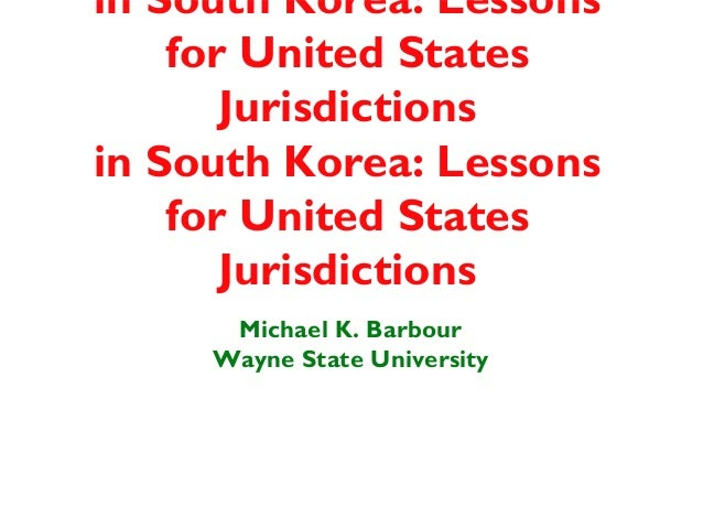 in South Korea: Lessons    for United States       Jurisdictionsin South Korea: Lessons    for United States       Jurisdi...