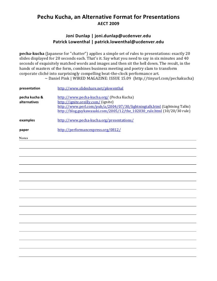 Pechu Kucha, an Alternative Format for PresentationsAECT 2009<br />Joni Dunlap | joni.dunlap@ucdenver.eduPatrick Lowenthal...
