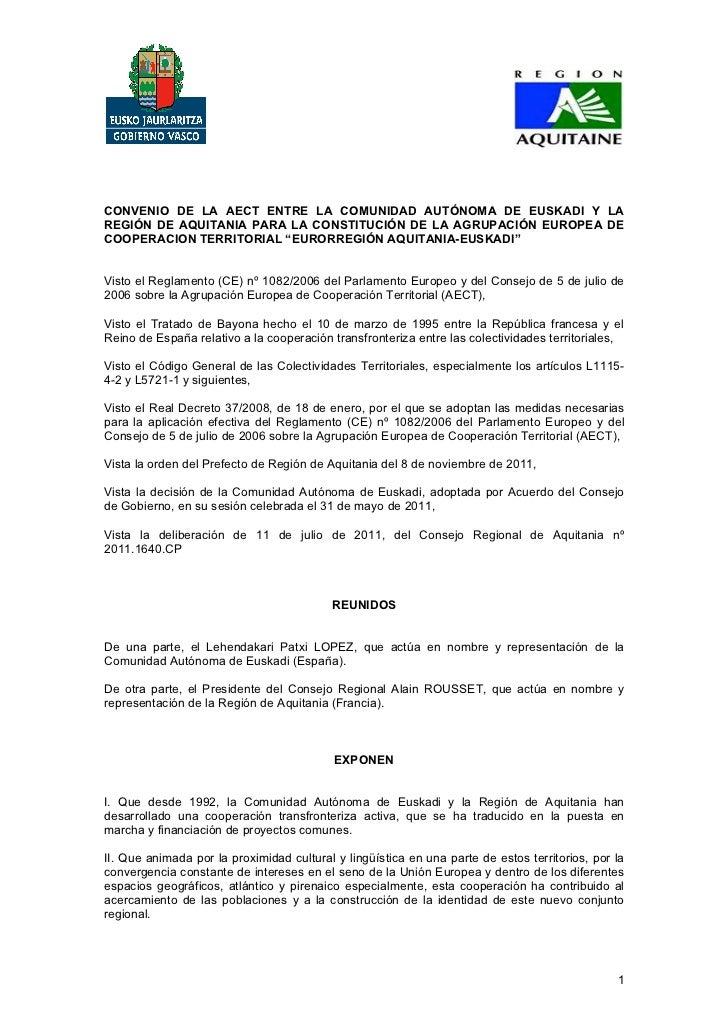 CONVENIO DE LA AECT ENTRE LA COMUNIDAD AUTÓNOMA DE EUSKADI Y LAREGIÓN DE AQUITANIA PARA LA CONSTITUCIÓN DE LA AGRUPACIÓN E...