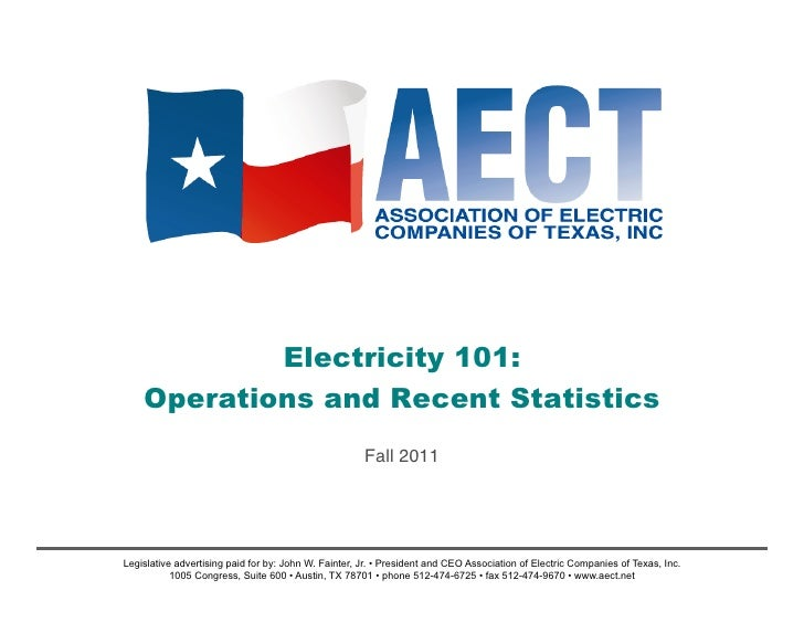 Electricity 101:    Operations and Recent Statistics                                                      Fall 2011!Legisl...