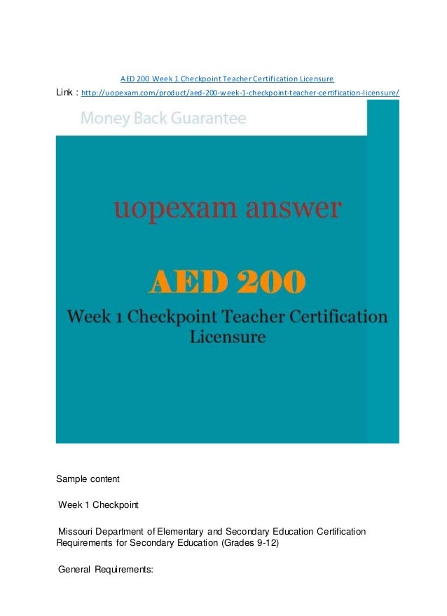 Aed 200 Week 1 Checkpoint Teacher Certification Licensure 2015 Version