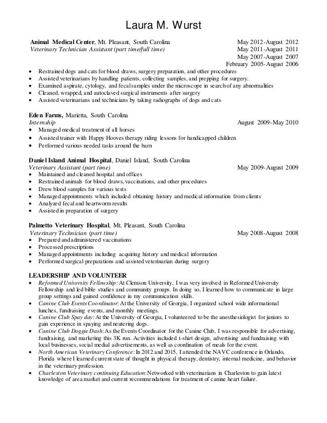 2015 resume laura wurst - Veterinary Assistant Resume