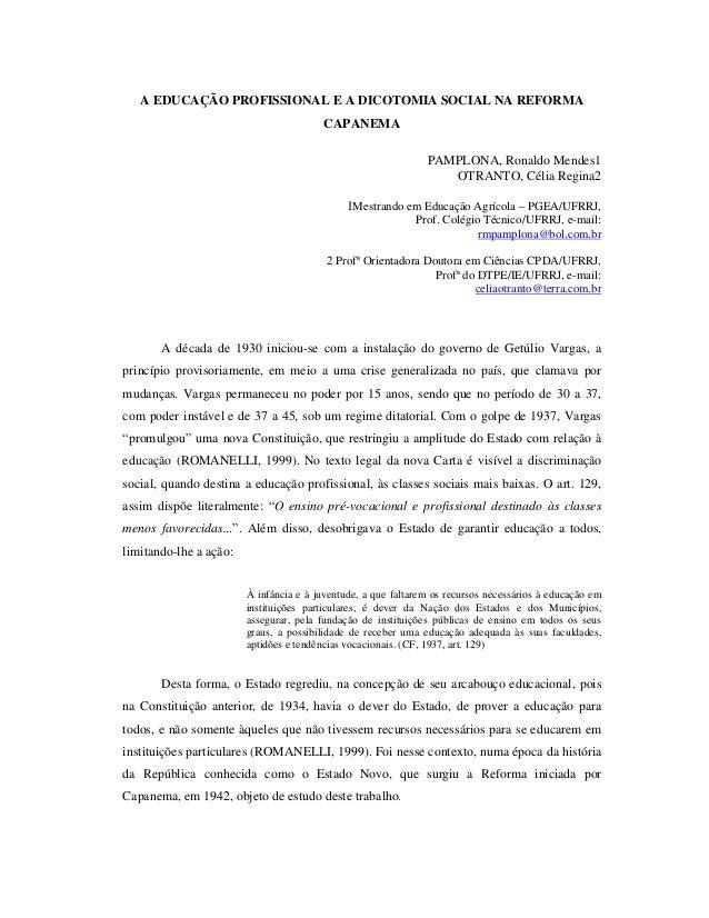 A EDUCAÇÃO PROFISSIONAL E A DICOTOMIA SOCIAL NA REFORMA                                         CAPANEMA                  ...