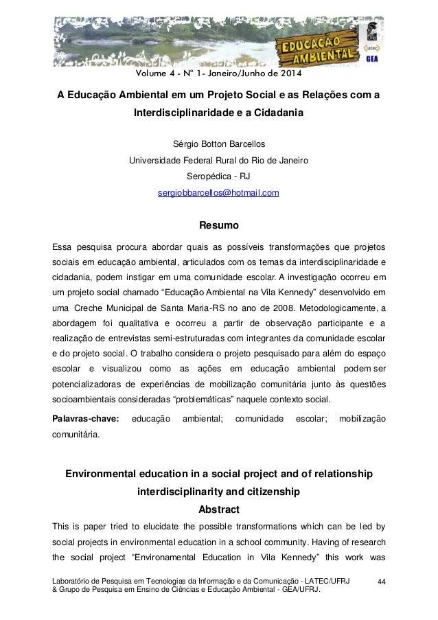 Volume 4 - No 1- Janeiro/Junho de 2014 Laboratório de Pesquisa em Tecnologias da Informação e da Comunicação - LATEC/UFRJ ...