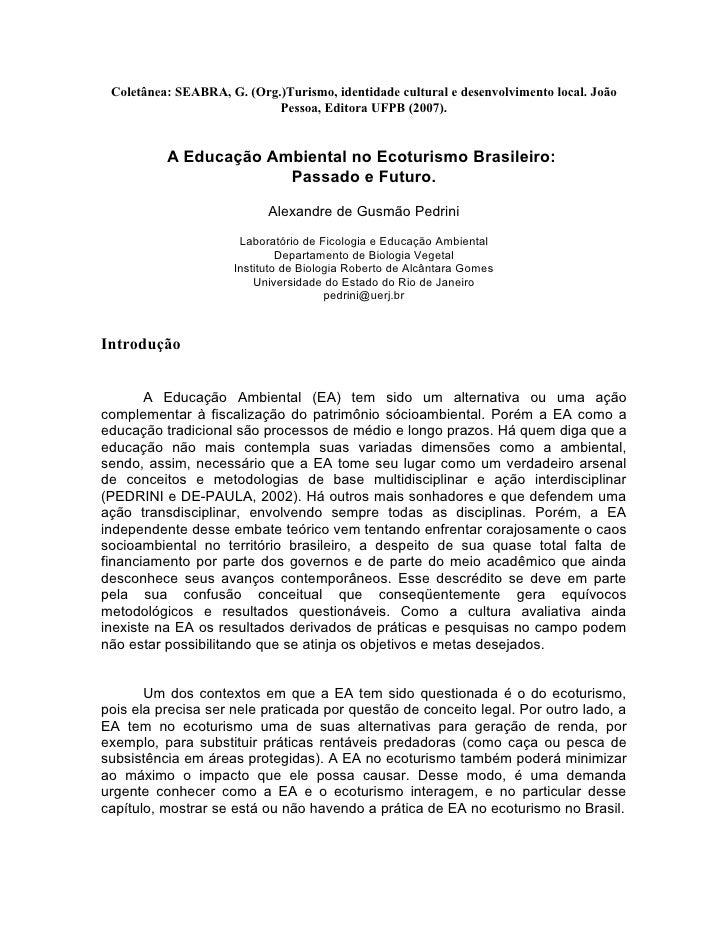 Coletânea: SEABRA, G. (Org.)Turismo, identidade cultural e desenvolvimento local. João                             Pessoa,...