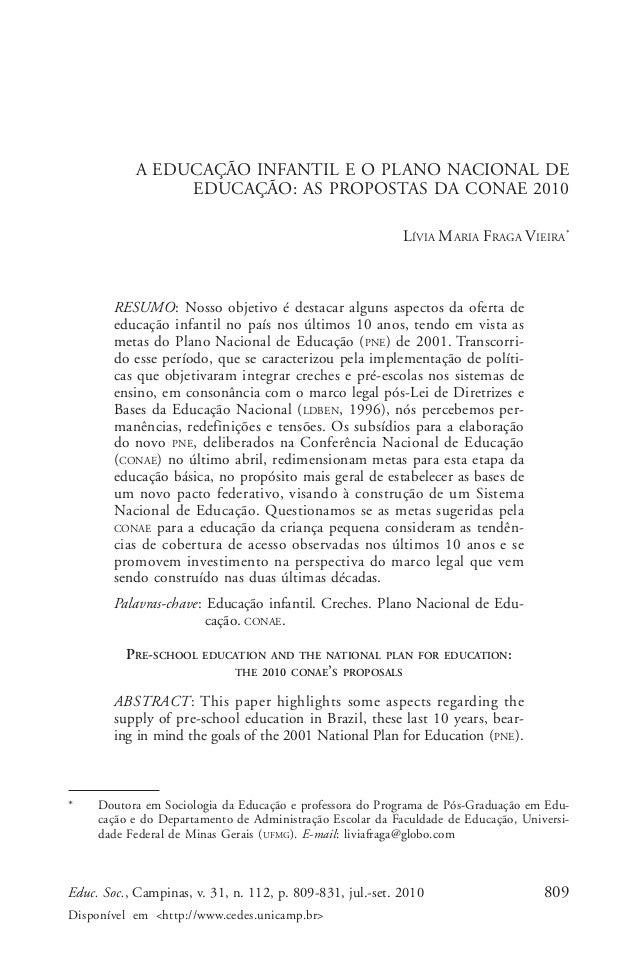 Lívia Maria Fraga Vieira  A EDUCAÇÃO INFANTIL E O PLANO NACIONAL DE EDUCAÇÃO: AS PROPOSTAS DA CONAE 2010 LÍVIA MARIA FRAGA...