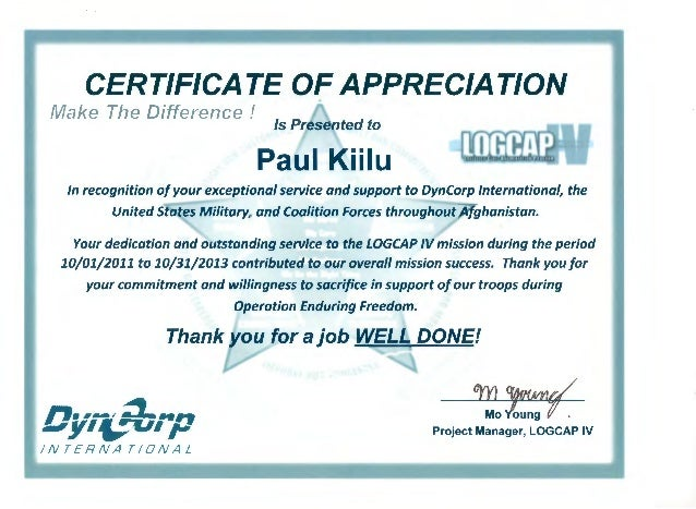 Dyncorp appreciation certificate 2 certificate of appreciation make the difference is presented to paul kiilu in recognition of yelopaper Choice Image