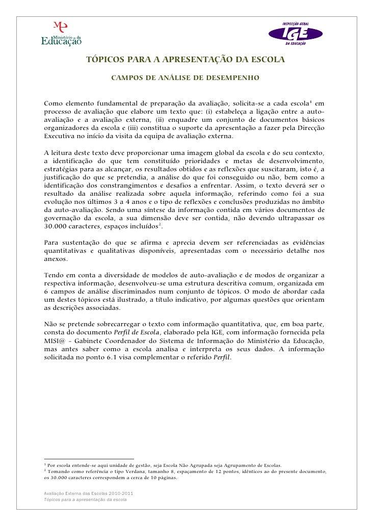 TÓPICOS PARA A APRESENTAÇÃO DA ESCOLA                             CAMPOS DE ANÁLISE DE DESEMPENHOComo elemento fundamental...