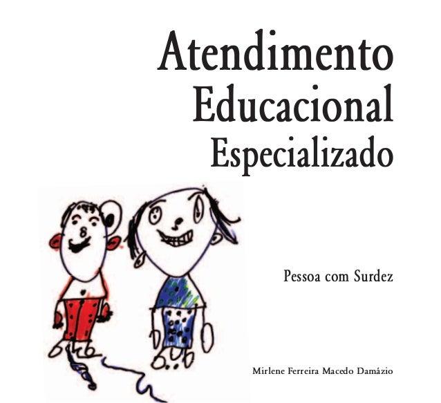 Mirlene Ferreira Macedo DamázioPessoa com Surdez