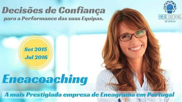 A mais prestigiada empresa de Eneagrama em Portugal O Eneagrama é um sistema preciso, profundo e dinâmico que descreve nov...