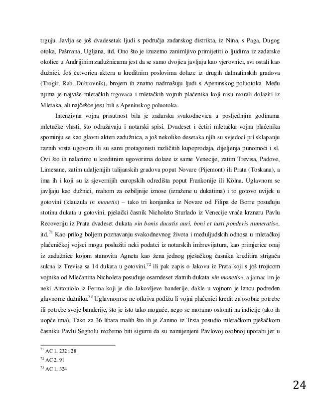 Još iz 8 ili 9 stoljeća p.n.e. datiraju nalazi koji potvrđuju razvoj maslinarstva u Dalmaciji, koji se nastavio stoljećima prerastavši u jednu od.