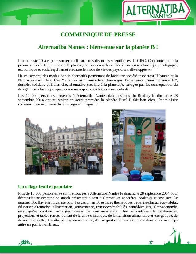 COMMUNIQUE DE PRESSE  Alternatiba Nantes : bienvenue sur la planète B !  Il nous reste 10 ans pour sauver le climat, nous ...