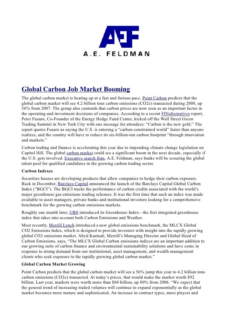 Global Carbon Job Market BoomingThe global carbon market is heating up at a fast and furious pace. Point Carbon predicts t...