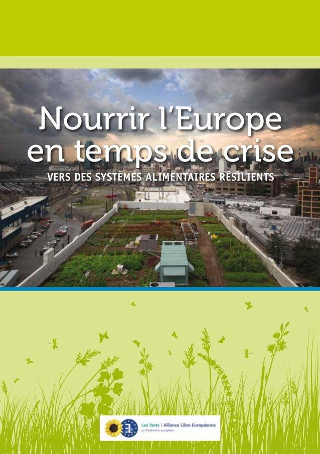 Nourrir l'Europe  en temps de crise  Vers des systèmes alimentaires résilients