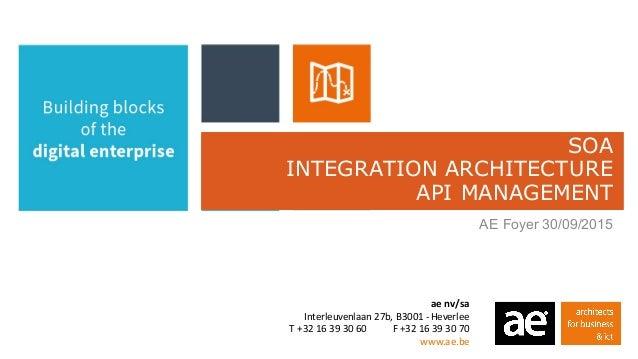 aenv/sa Interleuvenlaan27b,B3001- Heverlee T+3216393060F+3216393070 www.ae.be SOA INTEGRATION ARC...