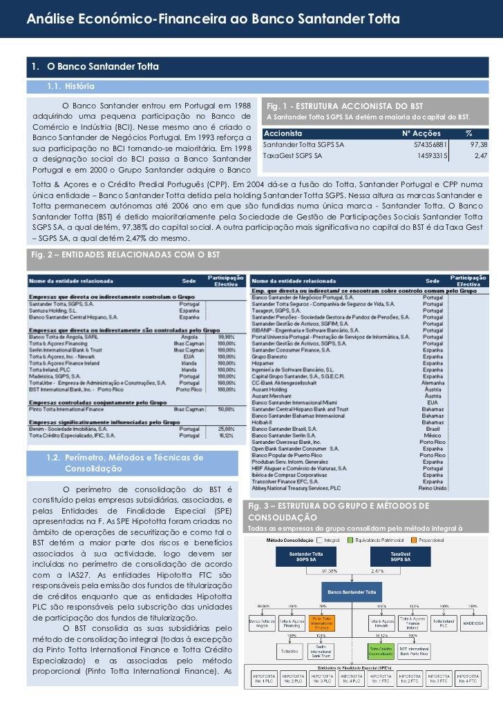 Análise Económico-Financeira ao Banco Santander Totta1. O Banco Santander Totta   1.1. História        O Banco Santander e...