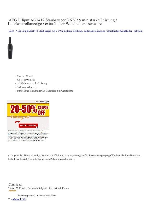 AEG Liliput AG1412 Staubsauger 3.6 V / 9 min starke Leistung /Ladekontrollanzeige / extraflacher Wandhalter - schwarzBest!...