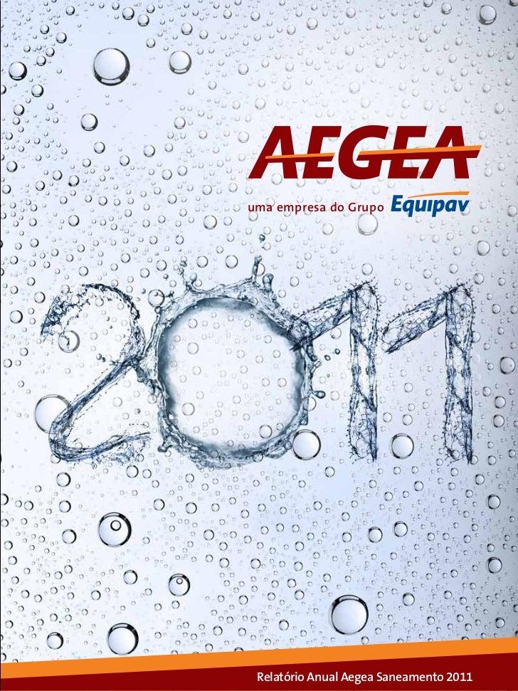 1uma empresa do Grupo Relatório Anual Aegea Saneamento 2011